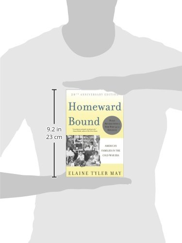 """elaine tyler mays homeward bound essay Analytical essay elaine tyler may, homeward bound """"may sets a new standard for social history by linking intimate family life of the 1950s with the."""