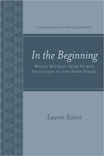 In the Beginning: World History from Human Evolution to the
