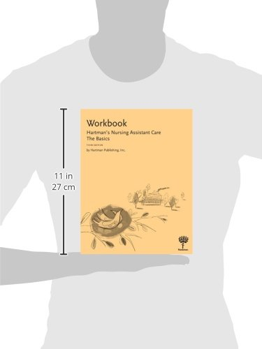 Workbook for Hartman's Nursing Assistant Care: The Basics
