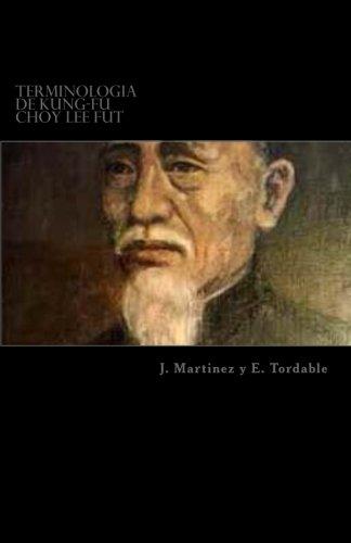 Terminologia de Kung-Fu Choy Lee Fut: Terminologia de Kung-Fu Choy Lee Fut (Spanish Edition)