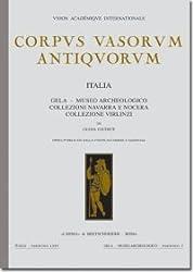Corpus Vasorum Antiquorum. Italia, 75. Gela, Museo Archeologico collezione Navarra e Nocera collezione Virlinzi.