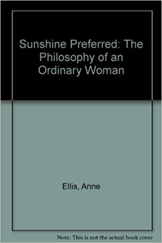 Sunshine Preferred the philosophy of an ordinary Woman