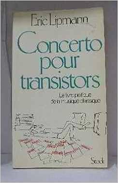 Livres gratuits Concerto pour transistors : une introduction au plaisir de la vraie musique epub, pdf