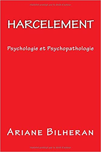 Amazon Fr Harcelement Psychologie Et Psychopathologie