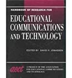 Handbook of Research for Educational Communications and Technology : A Project of the Association for Educational Communications and Technology, Jonassen, David H., 0805841873
