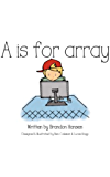 A is for Array