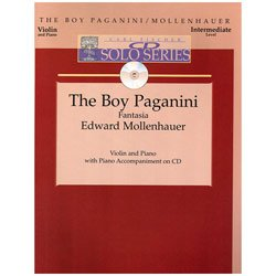 Carl Fischer CD Solo Series: Edward Mollenhauer - The Boy Paganini for Violin and Piano with CD -