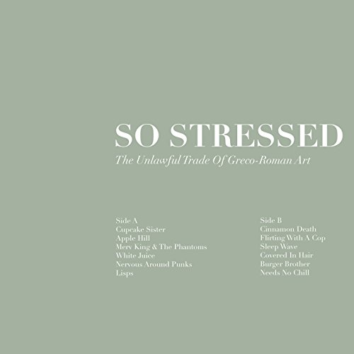 SO STRESSED - UNLAWFUL TRADE OF GREGO-ROMAN ART