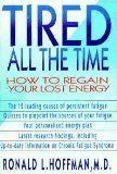 Tired All the Time, Ronald L. Hoffman, 0671781391