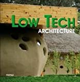 Low Tech Architecture, Santi Triviño, 8496823709
