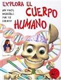 Explora el Cuerpo Humano, Paul Dawson, 8427248806