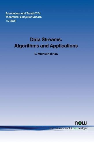 Data Streams: Algorithms and Applications (Foundations and Trends in Theoretical Computer Science,)