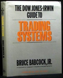 Irwin Guide - The Dow Jones-Irwin Guide To Trading Systems