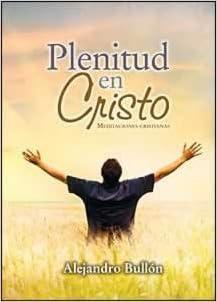 Plenitud en Cristo SPN 2011 Adult Dev (Spanish Edition ...