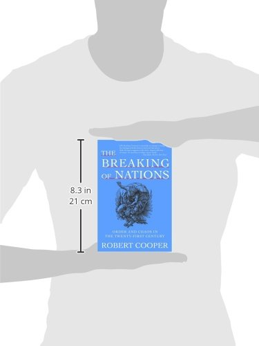 The Breaking of Nations: Order and Chaos in the Twenty-First Century ...