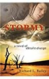 Stormy, Richard Bailey, 0989059219