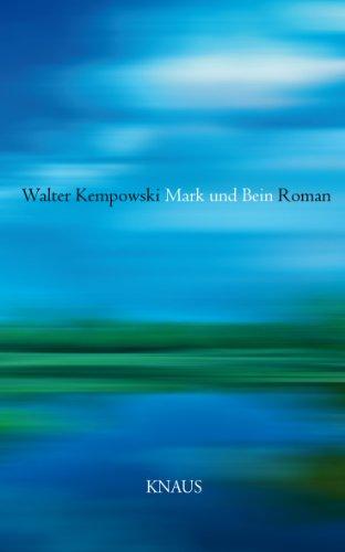 Mark und Bein: Roman (German Edition)