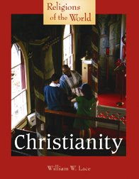Read Online Christianity (Religions of the World) PDF
