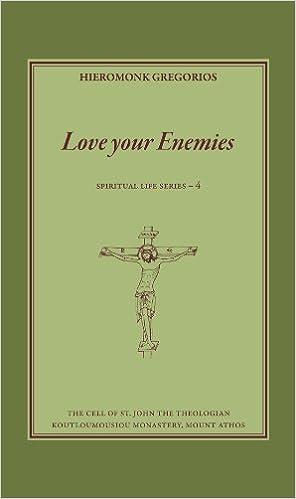 Love your Enemies: Hieromonk Gregorios, Fr. Michael Monos ...