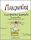 Margherita e la maestra serpente