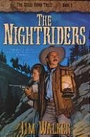 The Nightriders (The Wells Fargo Trail)