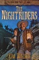 The Nightriders  Wells Fargo Trail