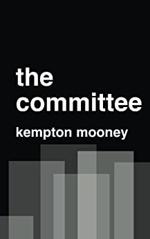 The Committee by [Mooney, Kempton]