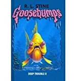 Deep Trouble 2 (Goosebumps)