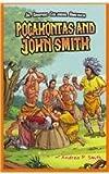 Pocahontas and John Smith, Andrea P. Smith, 1448852188