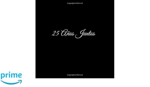 ... juntos para Aniversário de Bodas decoracion accesorios ideas regalos eventos firmas fiesta hogar invitados 25 ... 21 x 21 cm Cubierta Negro (Spanish ...
