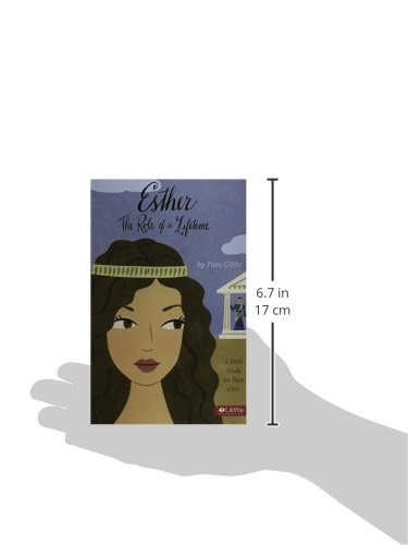 Esther The Role Of A Lifetime A Bible Study For Teen Girls Pam