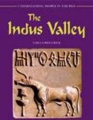 The Indus Valley (Understanding People in the Past)