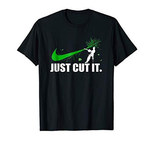 Cut It T-Shirt - Tree Climber Arborist Logger Shirt Gift ()