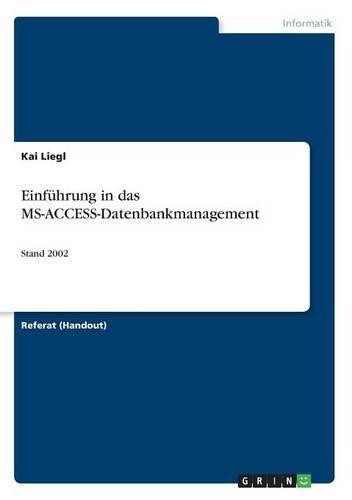 Download Einführung in das MS-ACCESS-Datenbankmanagement (German Edition) PDF