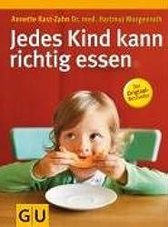 Jedes Kind kann richtig essen (GU Einzeltitel Partnerschaft & Familie)