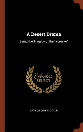 A Desert Drama: Being the Tragedy of the