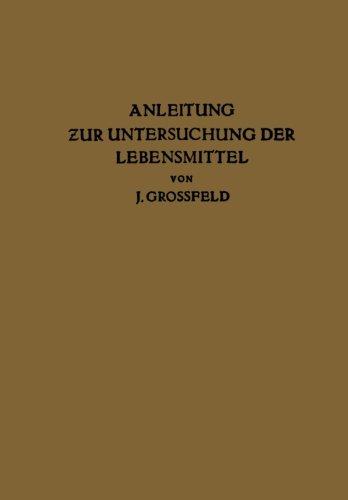 Anleitung zur Untersuchung der Lebensmittel (German Edition)