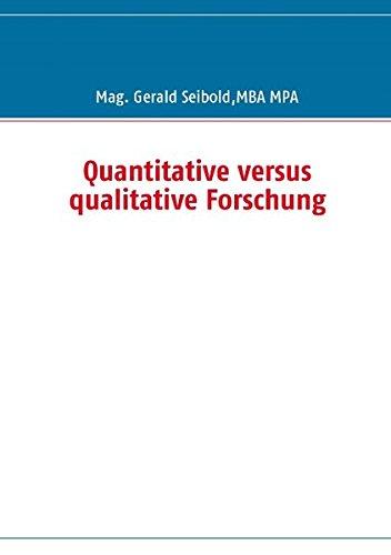 Quantitative versus qualitative Forschung
