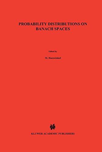 Probability Distributions on Banach Spaces (Mathematics and its Applications)