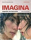 Imagina 2e Student Edition (w/o Supersite), Blanco, Jose A. and Tocaimaza-Hatch, C. Cecilia, 1605760870