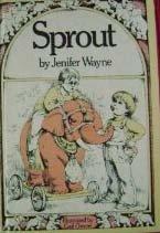 Sprout by Jenifer Wayne (1976-08-01)