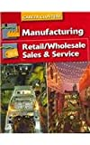 Career Clusters : Manufacturing; Retail/Wholesale Sales and Service, Kimbrell and Vineyard, 0078297109