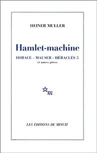 Hamlet-machine par Heiner Müller