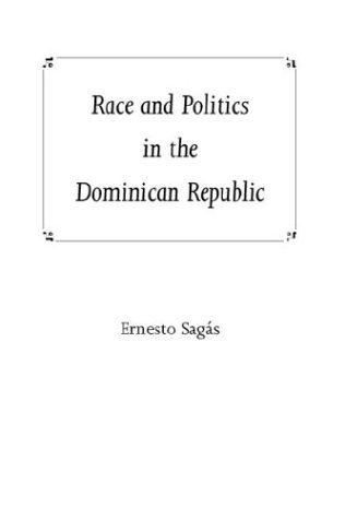 Race and Politics in the Dominican Republic