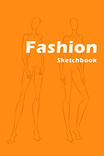 Fashion Sketchbook: Easily create your fashion styles with figure templates (Fashion Designer) by Lance Derrick