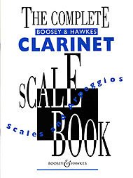 The Complete Boosey & Hawkes Scale Book Book Scales and Arpeggios Clarinet