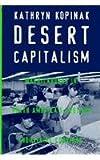 Desert Capitalism 9780816515981