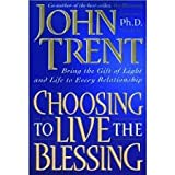 Choosing to Live the Blessing Workbook, John Trent, 0633004499