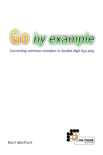 Go by Example: Correcting common mistakes in double digit kyu play ebook