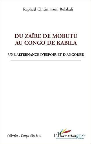 Livre gratuits Du Zaïre de Mobutu au Congo de Kabila : Une alternance d'espoir et d'angoisse epub, pdf